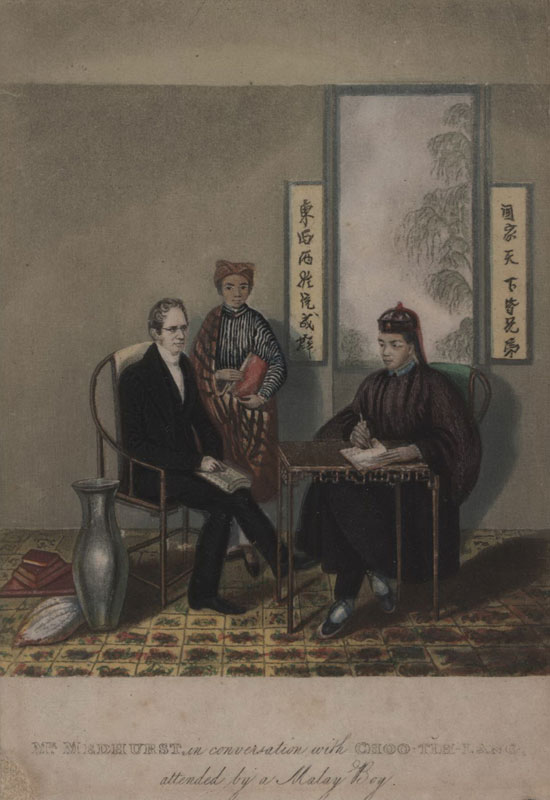"""W[ALTER HENRY] MEDHURST (1796-1857) in conversation with Choo Tih Lang attended by a Malay Boy."" China: Its State and Prospects (John Snow, London, 1838)"
